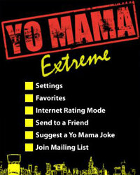 Yo Mama Extreme Voice Edition