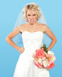 No bride looks pretty when she's angry.