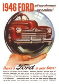 Later 1946 Ford ads showed the car in the crystal ball.