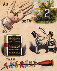 This Victorian-era trading card advertisement from the Durham Tobacco company used rebus puzzles, which were in fashion at the time.