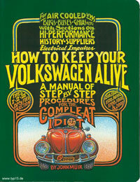 """How to Keep Your Volkswagen Alive,"" by John Muir, helped VW owners everywhere repair their cars themselves. See more classic car pictures."