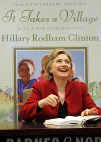 "Sen. Clinton, shown at a signing for her book, ""It Takes a Village,"" in December 2006."