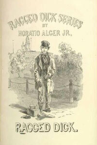 Horatio Alger popularized the rags-to-riches genre in 19th century America with his character Ragged Dick. See more pictures of corporate history.