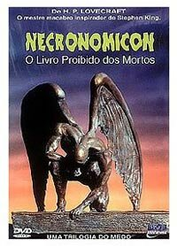 """Necronomicon"" is a movie adaptation of three H.P. Lovecraft short stories."