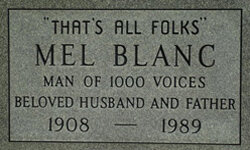 The final resting place of voiceover legend Mel Blanc.