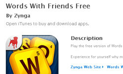 You can play Words With Friends on a variety of platforms, from smartphone apps to Facebook.