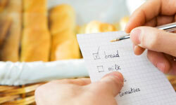 Don't shop without a grocery list -- and avoid straying from it.