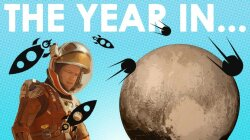 The Year in Space Exploration