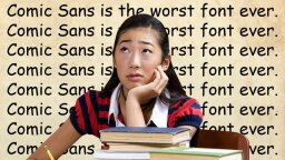 Widely Hated Comic Sans Might Be Lifesaver for People With Dyslexia