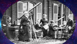 Stuff Mom Never Told You:  15 Women Astronomers You Should Know