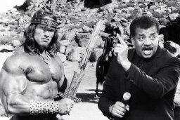 Who Said It: Conan the Barbarian or Neil deGrasse Tyson?