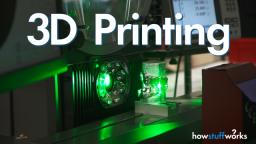 HowStuffWorks: 3d printing: 3d printing update