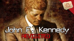 Stuff They Don't Want You To Know John F. Kennedy Revisited