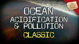 Stuff They Don't Want You To Know: Ocean Acidification and Pollution [VIDEO]