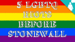Stuff Mom Never Told You: 5 LGBTQ Riots Before Stonewall