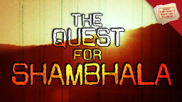 Stuff They Don't Want You to Know: The Soviet Quest for Shambhala [VIDEO]