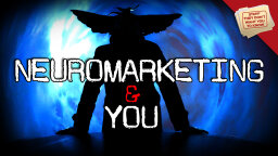 Stuff They Don't Want You to Know: Neuromarketing and You [VIDEO]