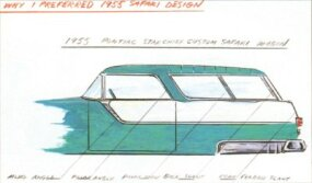 Paul W. Gillian, Pontiac Chief Designer from 1951-1958, preferred the 1955 Safari over the 1956-1957 designs.