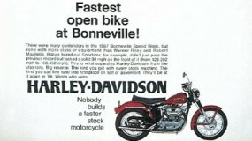 "Playing on the 150-mph top speed of slightly modified XLCH Sportsters, this Harley-Davidson ad claimed ""Nobody builds a faster stock motorcycle."""