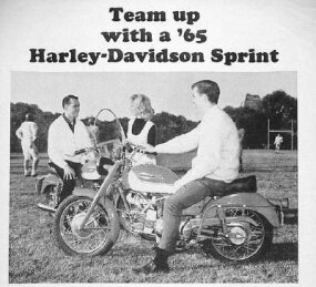 "A Harley ad of the time asked, ""Would you like to quarterback 250cc of hustle?"""