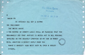 A telegram Emmett Till's mother, Mamie Bradley, sent to President Eisenhower that pleads for action.