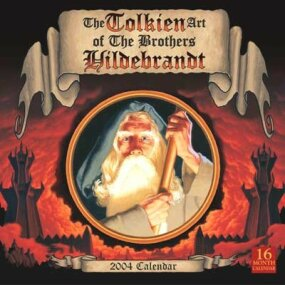 The Tolkien Art of the Brothers Hildebrandt 2004 Calendar: (Advance orders) $13.00