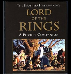"""Lord of the Rings: A Pocket Companion,"" signed by the artists: $6.00"