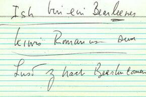 "The ""Ich bin ein Berliner"" speech card written by President Kennedy for his speech at Berlin City Hall."