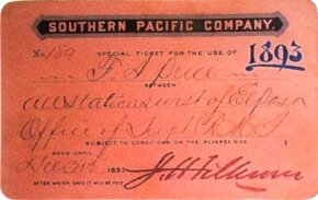 """This """"special ticket"""" for the Southern Pacific Railroad, issued in 1893, gave its bearer the right to travel on the company's trains """"between all stations west of El Paso."""""""