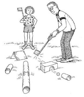 Create a mini golf course for Dad.