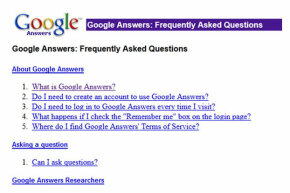 Even though the service is no longer taking new questions, you can still visit the Google Answers FAQ.