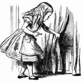 Sometimes it might feel that you're too big to fit through doors, just like Alice.