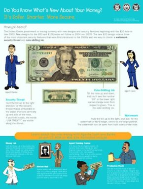 When the new $20 bills hit the streets, this educational poster was immediately made available at the The New Color of Money Web site, for use in schools, libraries and many public facilities.