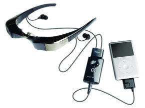 Many video glasses are portable and connect to video iPods.