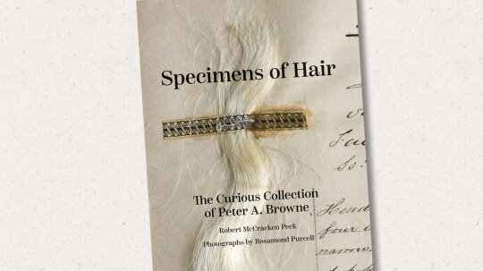 Why Peter A. Browne Bizarrely Collected Hair