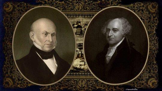 John Quincy Adams and John Adams: The First U.S. Political Family Dynasty