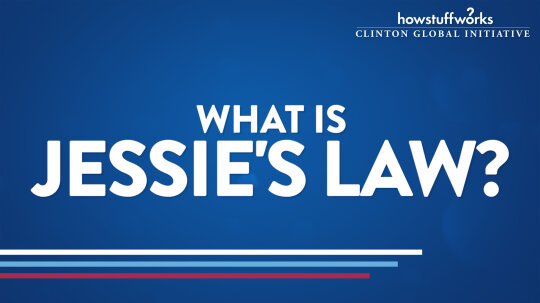 HowStuffWorks: What is Jessie's Law?