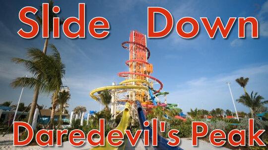 Slide Down Daredevil's Peak