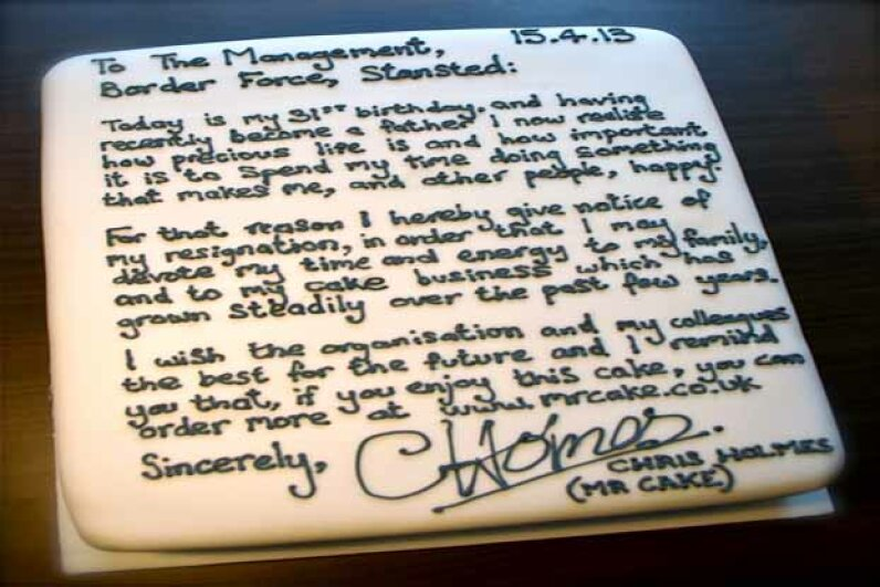 "Chris Holmes presented his resignation in a tasty way -- via a carrot cake iced with his ""goodbye"" letter. Chris Holmes/Mr Cake"