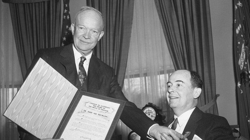 Eisenhower, John von Neumann