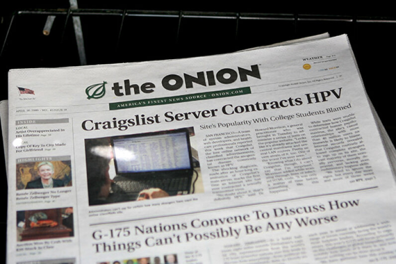 The Onion, a satirical newspaper, ceased print publication in 2013 and is exclusively online. Unlike other fake sites out there, it is clear that its news is not to be taken seriously. Justin Sullivan/Getty Images