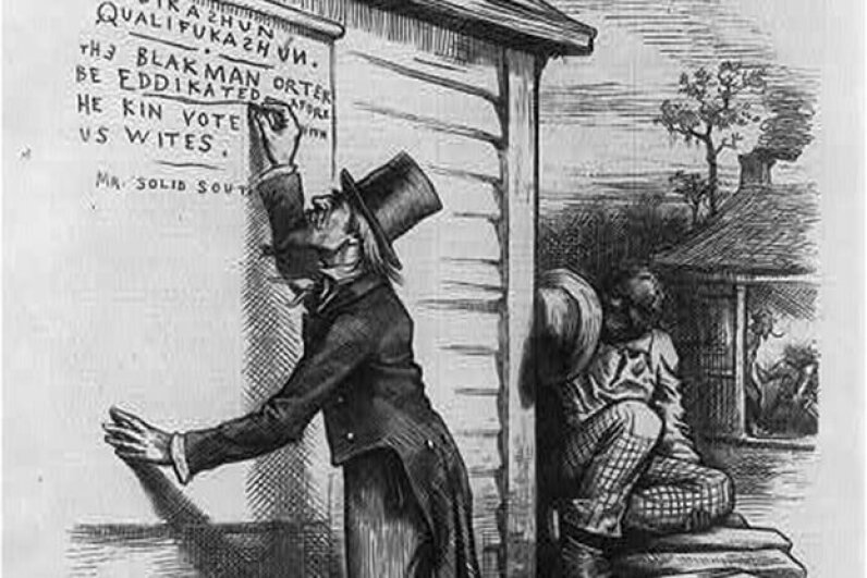 "This cartoon showing Uncle Sam writing on wall, ""Eddikashun qualifukashun. The Black man orter be eddikated afore he kin vote with US Wites, signed Mr. Solid South"", lampooning the South's literacy tests. Library of Congress"