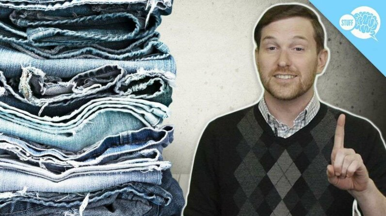 BrainStuff: Do You Really Need To Wash Your Jeans? HowStuffWorks