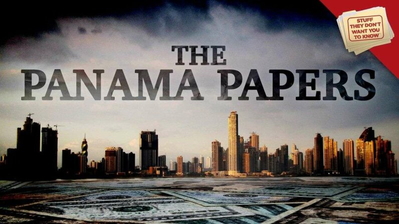 Stuff They Don't Want You to Know: What are the Panama Papers? HowStuffWorks
