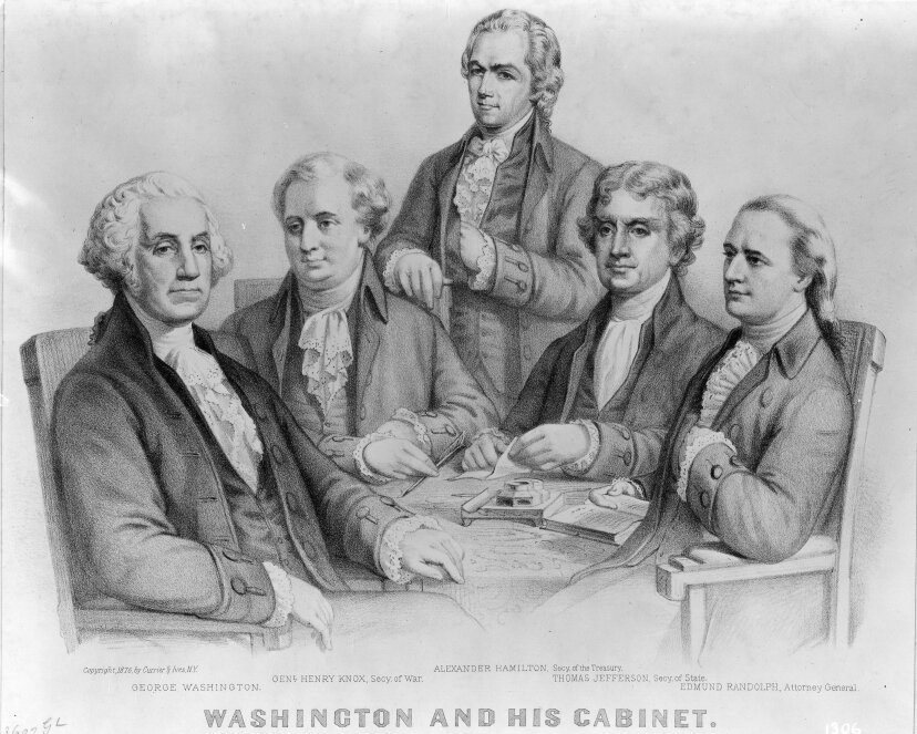 The first American Presidential cabinet from left: President George Washington, Secretary of War General Henry Knox, Secretary of the Treasury Alexander Hamilton, Secretary of State Thomas Jefferson and Attorney General Edmund Randolph. 1n 1800, Hamilton influenced the House of Representatives to choose Jefferson as the President even though he did not like him. PhotoQuest/Getty Images