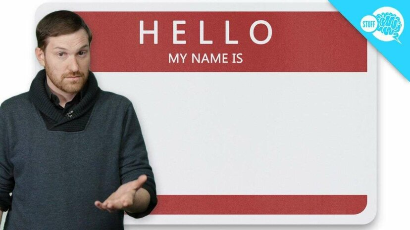 BrainStuff: Does Your Name Determine Your Future? HowStuffWorks