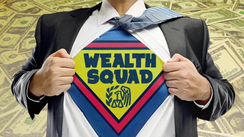 The IRS Wealth Squad: La peor pesadilla de los súper ricos