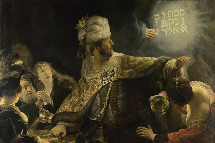 The writing was literally on the wall for King Belshazzar in this painting by Rembrandt. Fine Art Images/Heritage Images/Getty Images