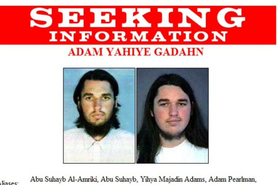 This FBI alert shows Adam Yahiye Gadahn, aka Adam Pearlman, a California native who was highlighted in May 2004 as the person most likely to be involved in or have knowledge of the next al-Qaida attack. FBI via Getty Images
