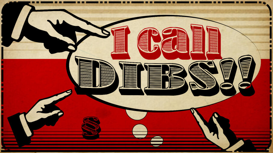 call dibs, meaning